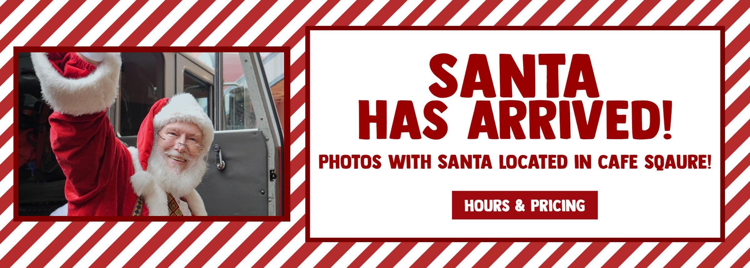 Santa Has Arrived_Hero Image
