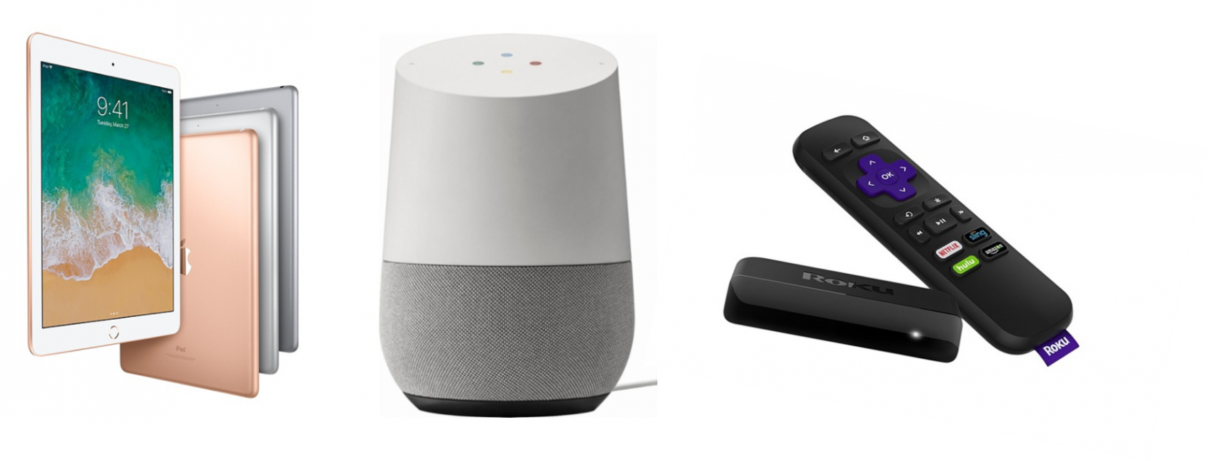 IPad, Google Home, and Roku