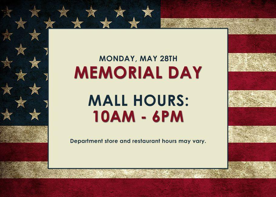 Memorial Day Hours 2018 Holyoke Mall