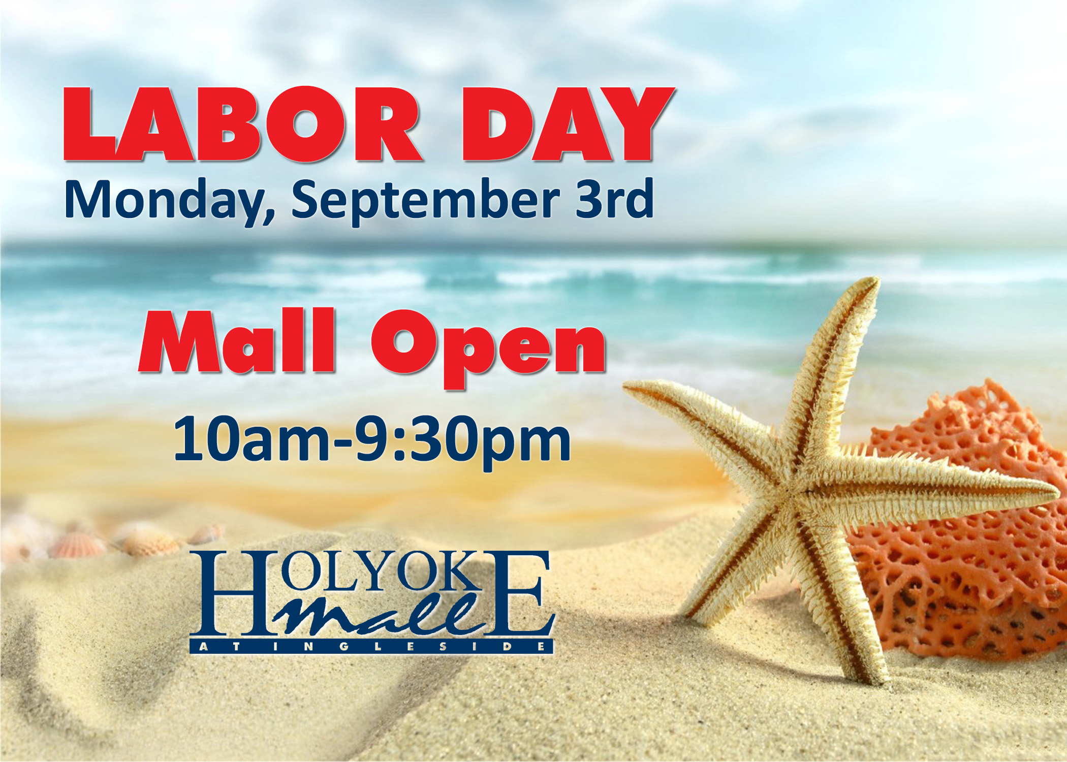 Holyoke Mall Labor Day Hours 2018