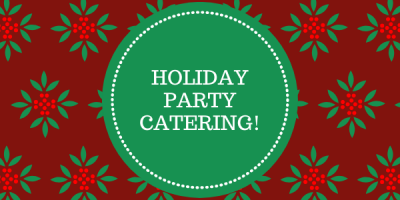 have your holiday party catered
