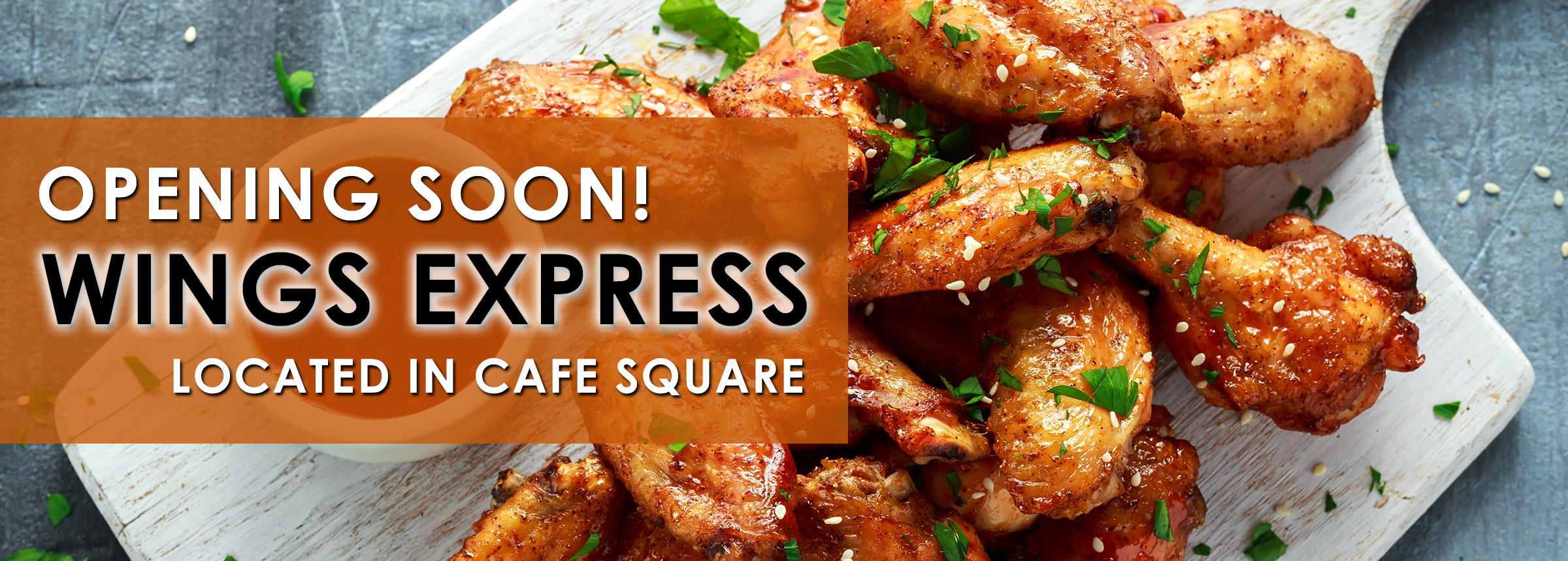 Wings Express Opening Soon 06 30 20