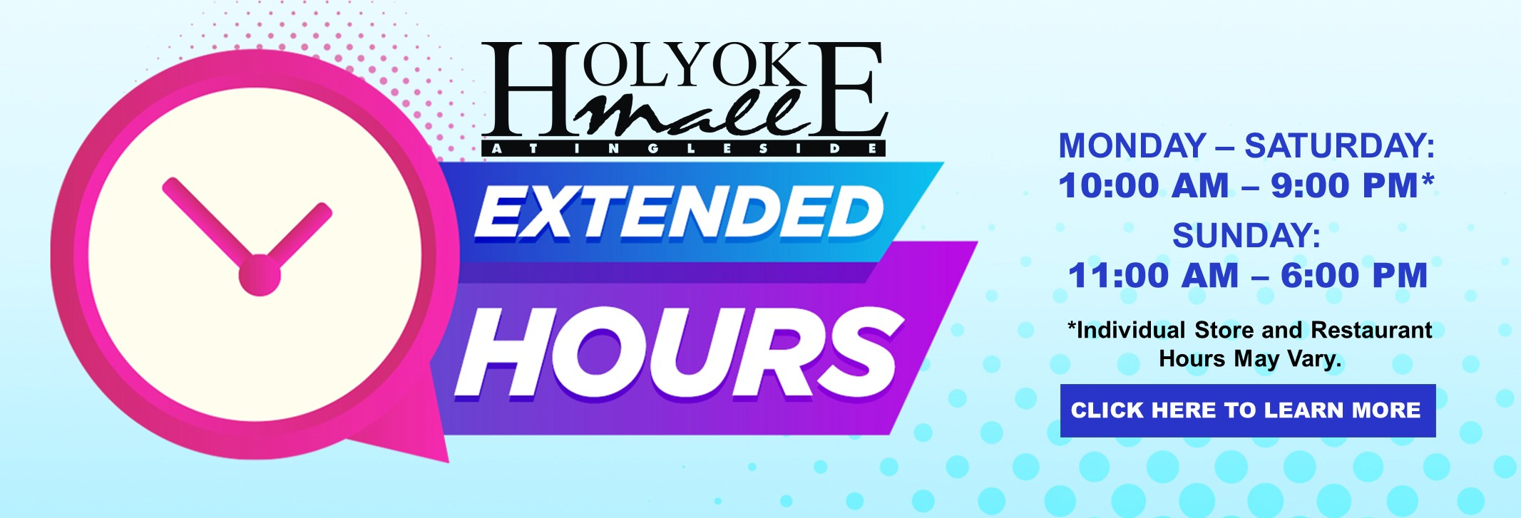 Holyoke Mall extended hours slider