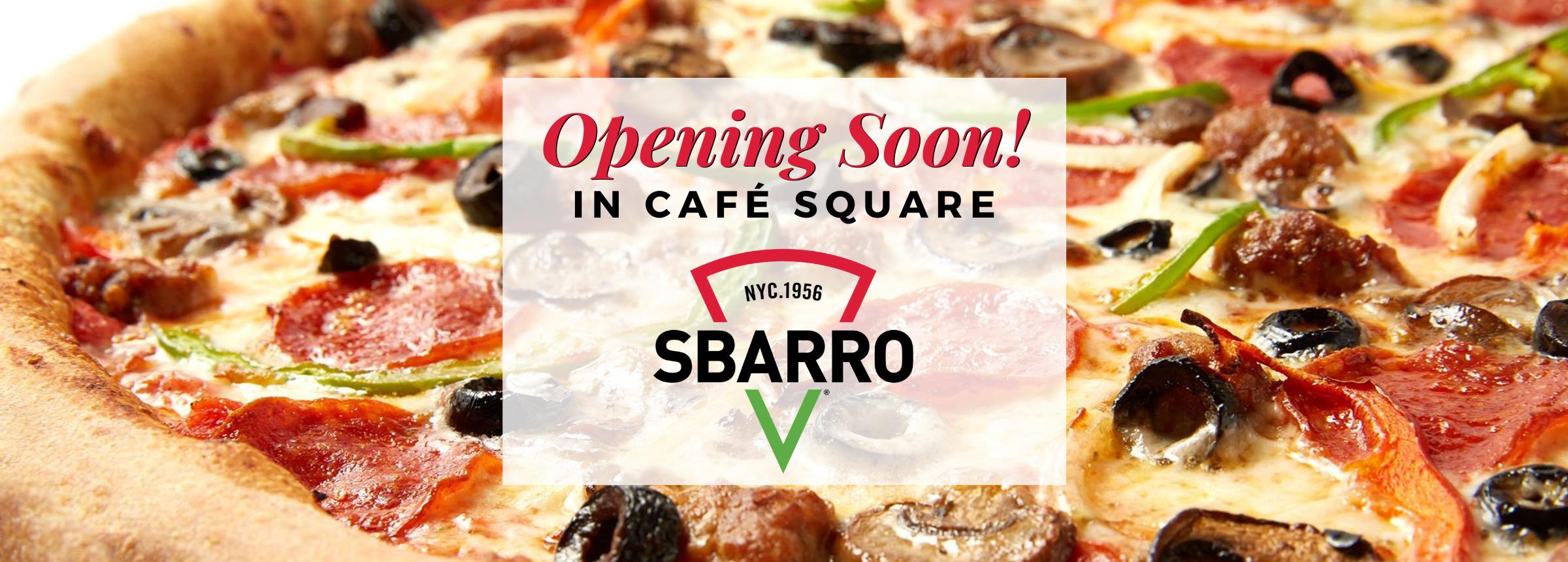 Opening Soon Website Hero Image Sbarro