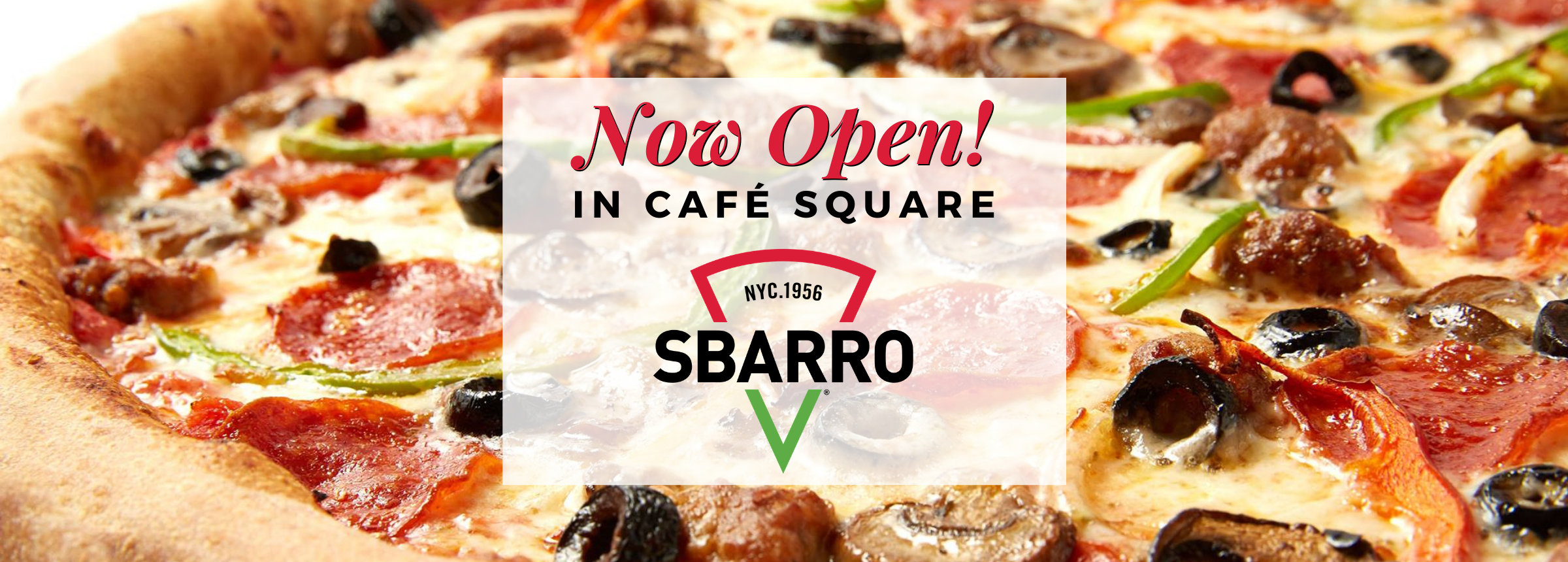 Now Open Website Hero Image Sbarro